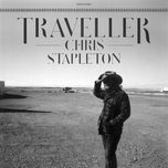 traveller - chris stapleton