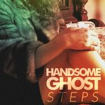 steps (ep) - handsome ghost
