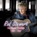 the world of rod stewart (the original recordings 1965-1968 version) - rod stewart