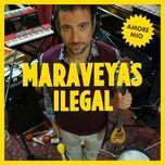 amore mio (single) - maraveyas ilegal