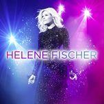 atemlos durch die nacht (live) (single) - helene fischer