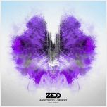 addicted to a memory (single) - zedd, bahari