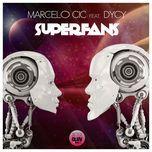superfans (radio edit) (single) - marcelo cic