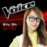if i ain't got you (the voice performance) (single) - elly oh