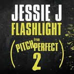 flashlight (from pitch perfect 2) (single) - jessie j