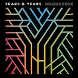worship (single) - years & years