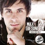 dach der welt (single) - max giesinger