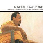 mingus plays piano - charles mingus