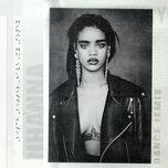 bitch better have my money (gta remix) (single) - rihanna