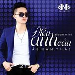 dieu anh can (mini album) - au nam thai