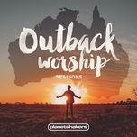 outback worship sessions - planetshakers