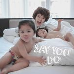say you do (2nd single) - tien tien