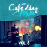cafe dang va mua (vol. 8) - v.a