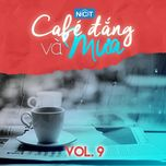 cafe dang va mua (vol. 9) - v.a