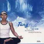 tung trinh (tinh khuc trinh cong son) (2008) - phan dinh tung