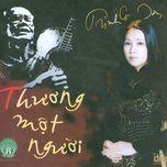 thuong mot nguoi (2005) - duc long, lo thuy