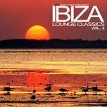 ibiza lounge classics (vol. 2) - v.a
