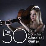 top 50 most popular classical guitar - v.a