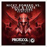 warriors (remixes ep) - nicky romero, volt & state