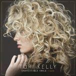 unbreakable smile (bonus track version) - tori kelly