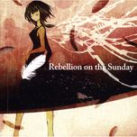 rebellion on the sunday - buzzg, gumi, hatsune miku