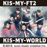 kis-my-world - kis-my-ft2