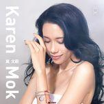 dang ni lao le (single) - karen mok (mac van uy)
