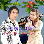 song que - long ho, hong quyen