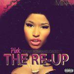 pink friday (roman reloaded the re-up) - nicki minaj