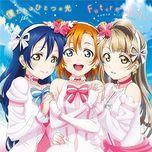 bokutachi wa hitotsu no hikari / future style (single) - μ's