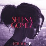 for you (ep) - selena gomez