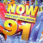 now that's what i call music 91 - v.a