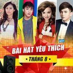 bai hat yeu thich thang 8 - v.a