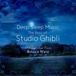 deep sleep music - the best of studio ghibli: relaxing piano covers - relax alpha wave