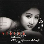 Việt Hà - Anh Còn Yêu Em Không?