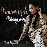 nguoi tinh khong den - my anh