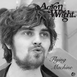 flying machine - aaron wright