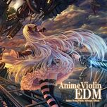 animeviolin edm - tamusic