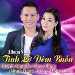 tinh lo dem buon (nhac beat) - huynh nguyen cong bang