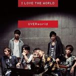 i love the world (single) - uverworld