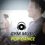 gym music - pop dance (vol. 6) - v.a