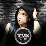 Sai Lầm - Remix
