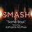 Some Boys (Smash Cast Version)