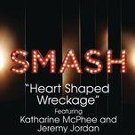 Heart Shaped Wreckage (Smash Cast Version)