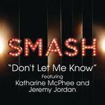 don't let me know (smash cast version) - smash cast, jeremy jordan, katharine mcphee