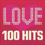 love songs - 100 hits - v.a