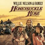 honeysuckle rose (music from the original soundtrack) - willie nelson, family