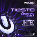 united (ultra music festival anthem) - tiesto, quintino, alvaro