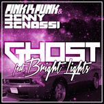 ghost - pink is punk, benny benassi, bright lights