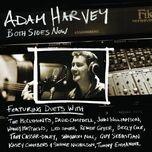 both sides now - adam harvey